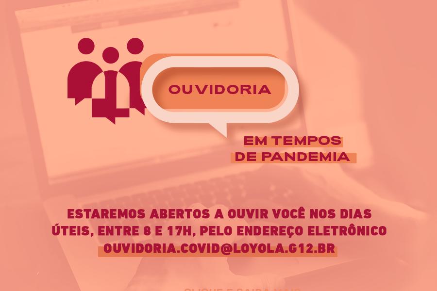 Ouvidoria Loyola Covid-19